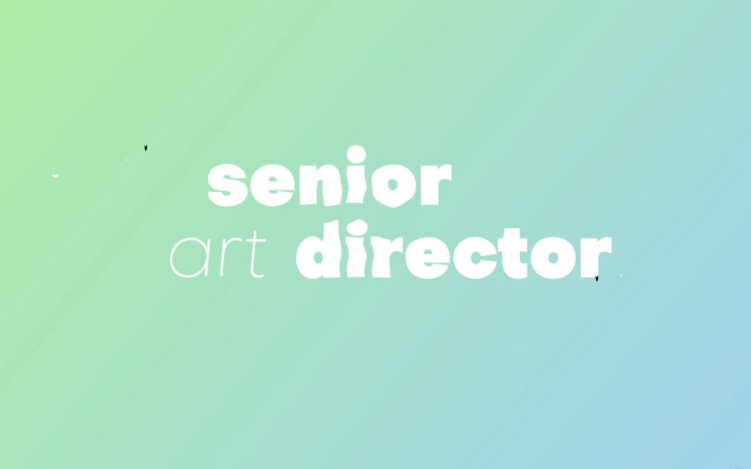Ready to ride the WAVE? SENIOR ART DIRECTOR
